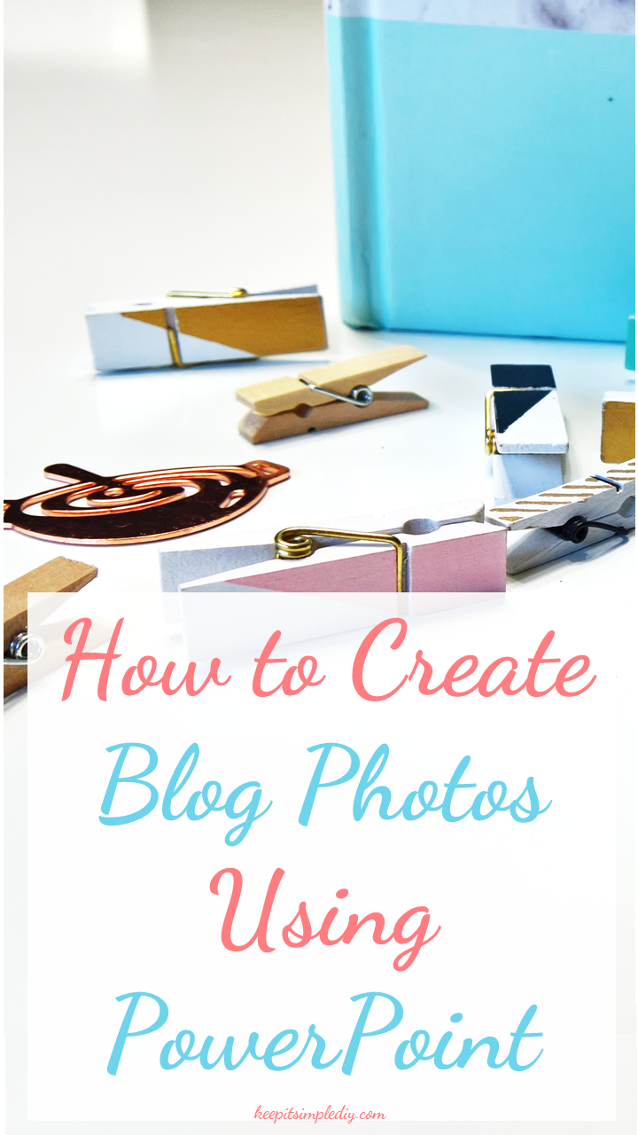 Blog Photo Using PowerPoint
