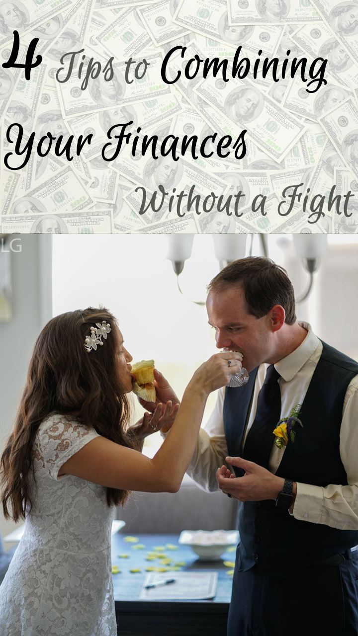 4 Tips to Combining Your Finances Without a Fight